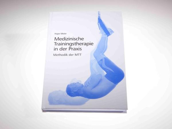 Buch - Medizinische Trainingstherapie in der Praxis von Hape Meier