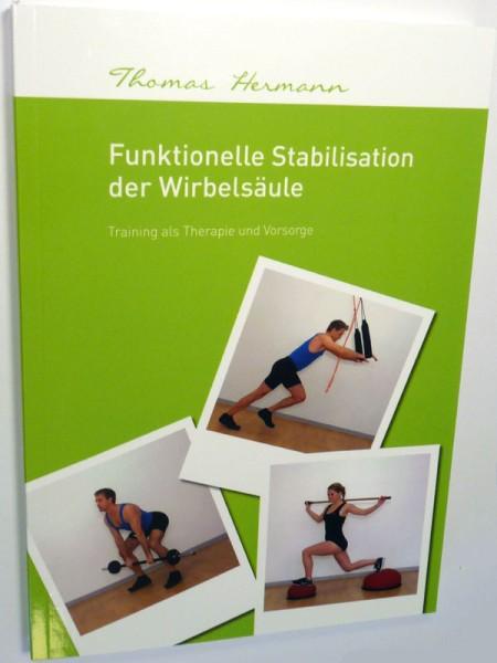 """Buch """"funktionelle Stabilisation der Wirbelsäule"""" von Thomas Hermann"""