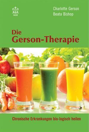 """Cover des Buches """"Die Gerson Therapie"""" von Charlotte Gerson und Beata Bishop"""